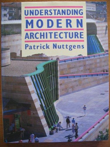 9780047240027: Understanding Modern Architecture