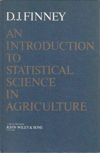 An introduction to statistical science in agriculture: Finney, D J