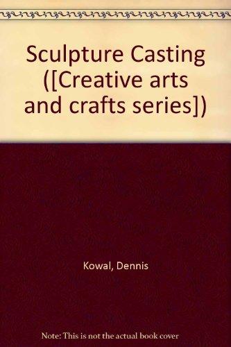 9780047300219: Sculpture Casting