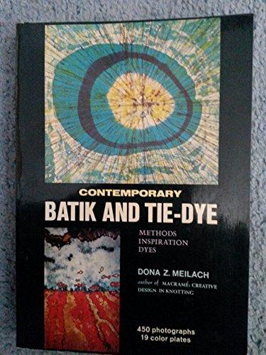 9780047300226: Contemporary Batik and Tie-dye (Creative Arts & Crafts)