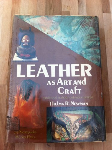9780047300257: Leather as Art and Craft (Creative Arts & Crafts)