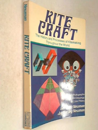 9780047300288: Kite craft : the history and processes of kitemaking throughout the world (Creative arts and crafts series) (Creative Arts & Crafts)