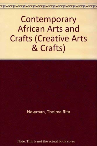 9780047300295: Contemporary African Arts and Crafts (Creative Arts & Crafts)