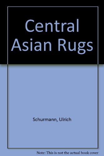 9780047460029: Central Asian Rugs