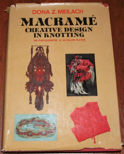 9780047460036: Macrame: Creative Design in Knotting ([Creative arts and crafts series])