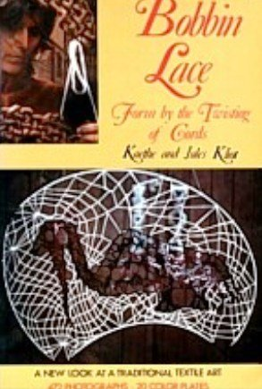 9780047460043: Bobbin Lace: Form by the Twisting of Cords (Creative Arts & Crafts)