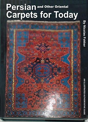 9780047460050: Persian and Other Oriental Carpets for Today
