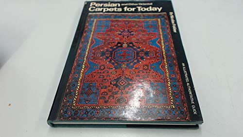 9780047460050: Oriental Carpets for Today