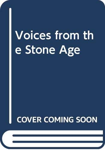 9780047590054: Voices from the Stone Age