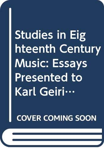 9780047800160: Studies in Eighteenth Century Music: Essays Presented to Karl Geiringer