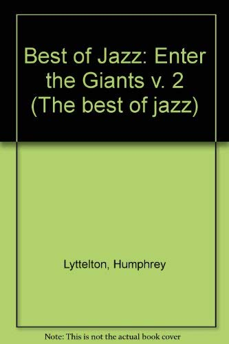 9780047850028: Best of Jazz: Enter the Giants v. 2 (The best of jazz)