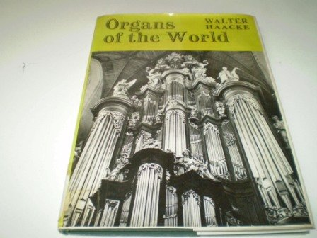 9780047860027: Organs of the World