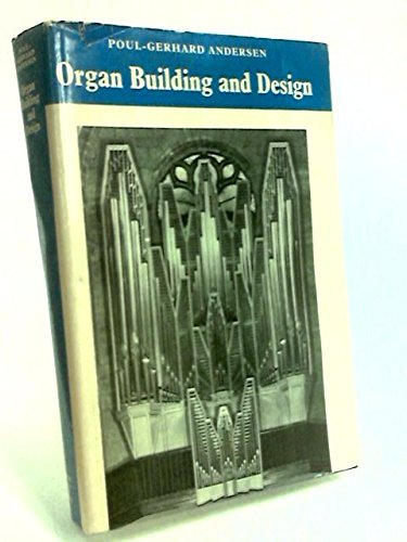 9780047860034: Organ Building and Design