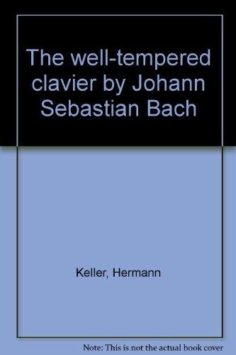 9780047860058: 'The well-tempered clavier' by Johann Sebastian Bach
