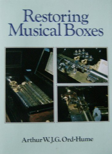 9780047890062: Restoring Musical Boxes