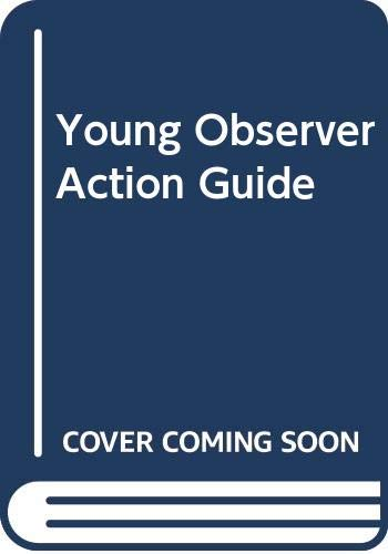 9780047900044: Young Observer Action Guide