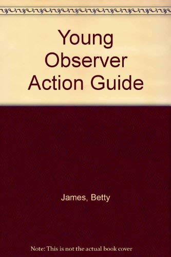 9780047900051: Young Observer Action Guide