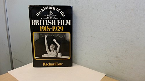9780047910210: History of the British Film, 1918-29 (History of British Film)