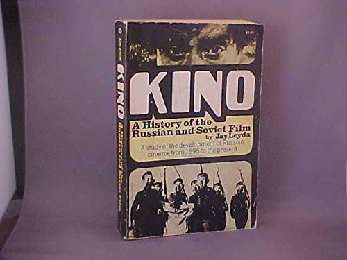 9780047910272: Kino: History of the Russian and Soviet Film