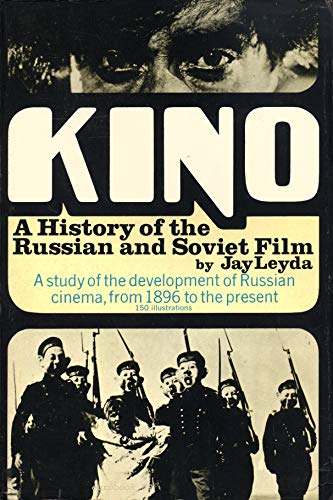 9780047910395: Kino: History of the Russian and Soviet Film