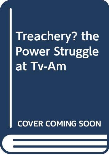 9780047910418: Treachery?: Power Struggle at T. V.-A. M.