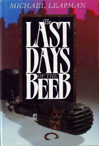 9780047910432: Last Days of the Beeb