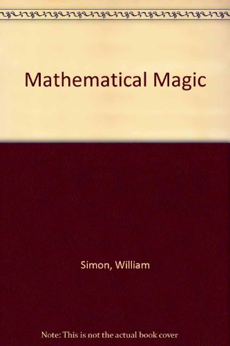 9780047930089: Mathematical Magic