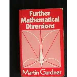 9780047930249: Further Mathematical Diversions