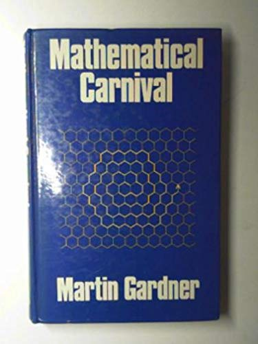 9780047930256: Mathematical Carnival