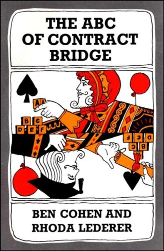 9780047930409: The ABC of Contract Bridge: Being a Complete Outline of the Acol Bidding System and the Card Play of Contract Bridge, Especially Prepared for Beginners