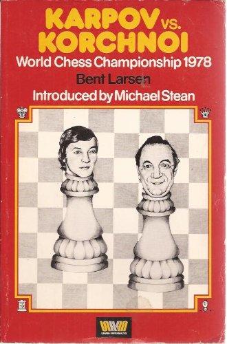 9780047940088: Karpov Versus Korchnoi: World Chess Championship, 1978