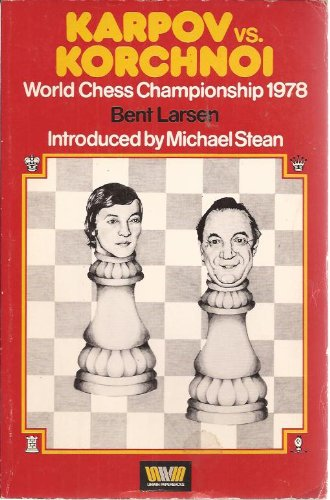 9780047940088: Karpov Versus Korchnoi: World Chess Championship, 1978