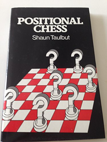 9780047940170: Positional Chess