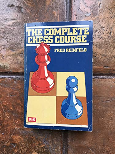 9780047940187: The Complete Chess Course