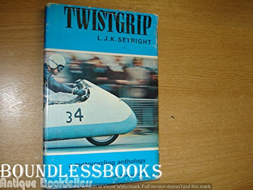 9780047960314: Twistgrip: Motor Cycling Anthology