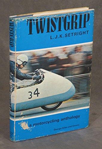 Twistgrip: Motor Cycling Anthology