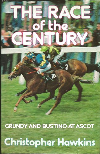 9780047960468: Race of the Century: Grundy and Bustino at Ascot