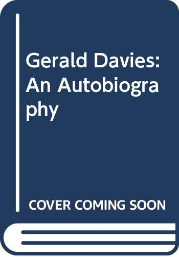 9780047960536: Gerald Davies: An Autobiography
