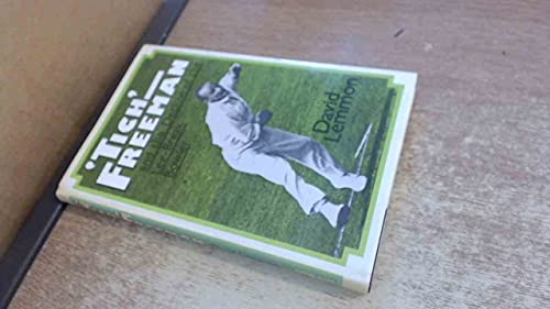 9780047960550: 'Tich' Freeman and the Decline of the Leg-break Bowler
