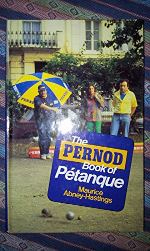 9780047960581: Pernod Book of Petanque