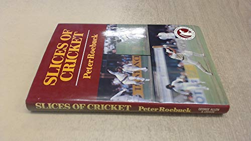 9780047960628: Slices of Cricket