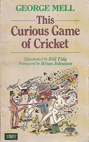 9780047960734: This Curious Game of Cricket