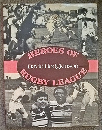 9780047960789: Heroes of Rugby League