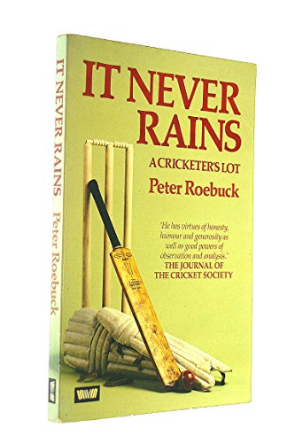 9780047960963: It Never Rains: A Cricketer's Lot