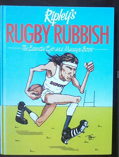 9780047961052: Rugby Rubbish: The Essential Ego and Massage Guide