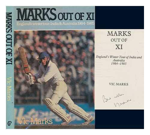 9780047961083: Marks Out of XI: England Tour of India and Australia, 1984-85