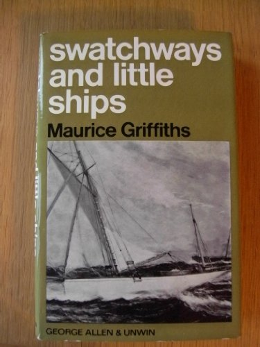 9780047970016: Swatchways and Little Ships