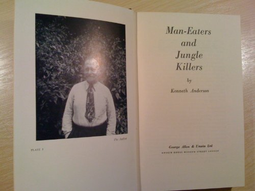 9780047990021: Man-eaters and Jungle Killers