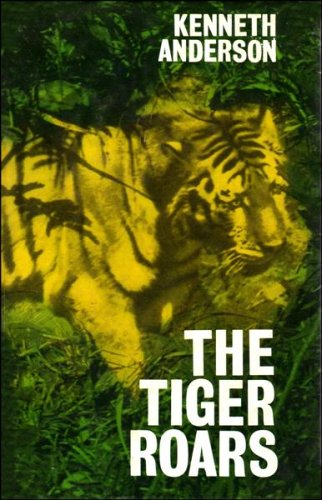 9780047990076: The Tiger Roars: Hunting the man-eaters of India (Illustrated)