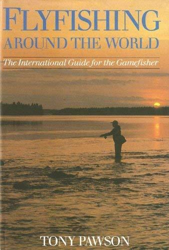 9780047990335: Fly Fishing Around the World
